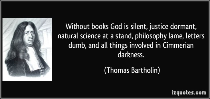 quote-without-books-god-is-silent-justice-dormant-natural-science-at-a-stand-philosophy-lame-letters-thomas-bartholin-360133